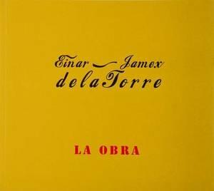 Einar & Jamex de La Torre: La Obra