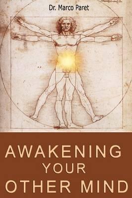 Awakening Your Other Mind