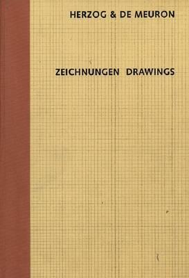 Herzog and de Meuron: Zeichnungen Drawings