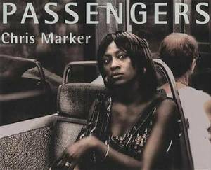 Chris Marker - Passengers
