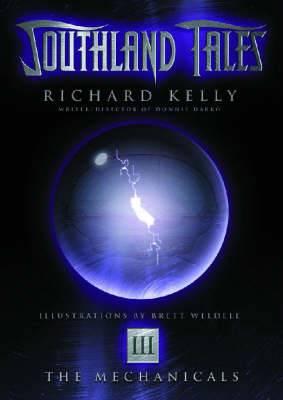 Southland Tales: Bk. 3: Mechanicals