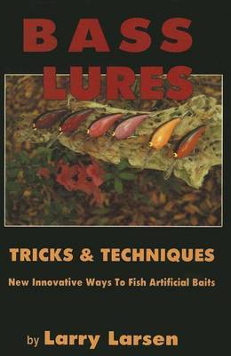 Bass Lures Trick and Techniques