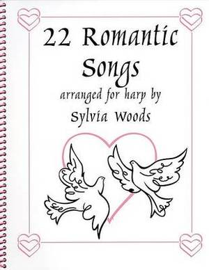 22 Romantic Songs for the Harp (Arr Woods Sylvia)