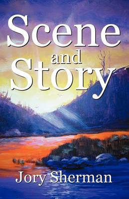 Scene and Story