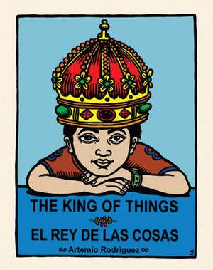 The King of Things / El Rey De Las Cosas: English and Spanish