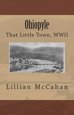Ohiopyle: That Little Town, WWII