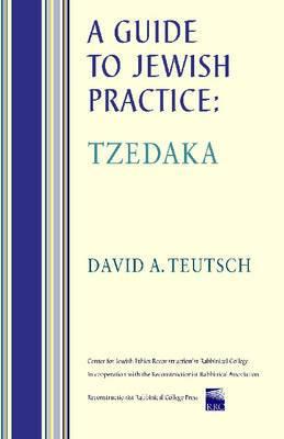 A Guide to Jewish Practice: Tzedaka