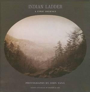 Indian Ladder: A Lyric Journey