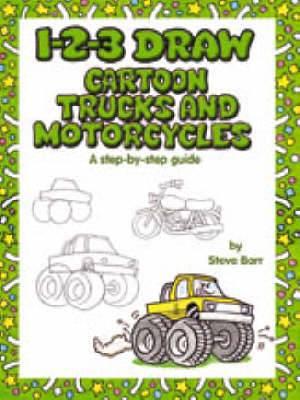 1-2-3 Draw Cartoon Trucks and Mototcyles