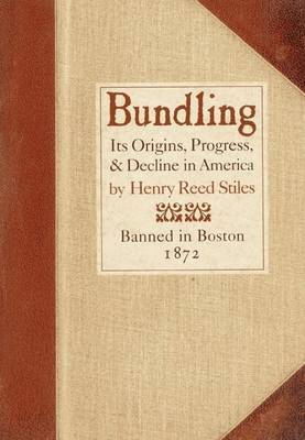 Bundling: Its Origin, Progress, and Decline in America