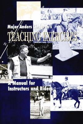 Teaching Exercises: A Manual for Instructors and Riders