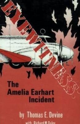 Eyewitness: The Amelia Earhart Incident