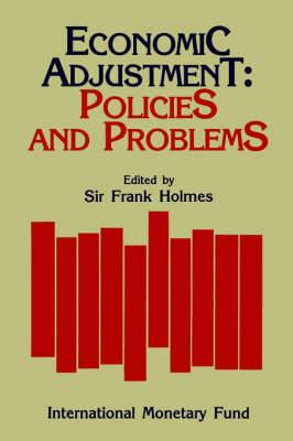 Economic Adjustment: Policies and Problems