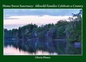 Home Sweet Sanctuary: Idlewild Families Celebrate a Century