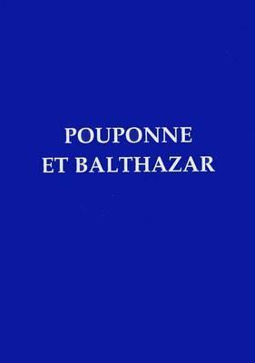 Pouponne Et Balthazar