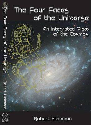 Four Faces of the Universe: An Integrated View of the Cosmos