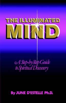The Illuminated Mind