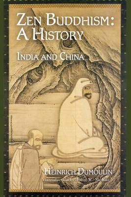 Zen Buddhism: India and China: Volume 1