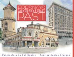 Fresno's Architectural Past