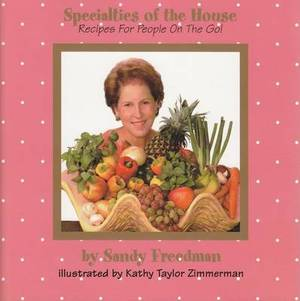 Specialties of the House: Recipes for People on the Go
