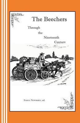 The Beechers Through the Nineteenth Century: A Radio Play