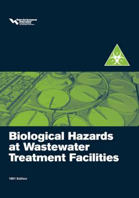 Biological Hazards at Wastewater Treatment Plants