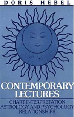 Contemporary Lectures: Chart Interpretation Astrology & Psychology Relationships