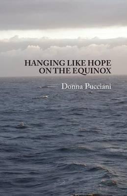 Hanging Like Hope on the Equinox