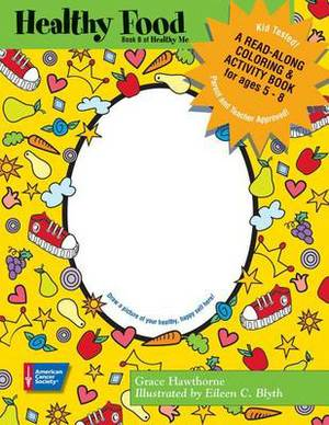 Healthy Food: A Read-Along Coloring and Activity Book for Children Ages 5-8 (Pack of 25)