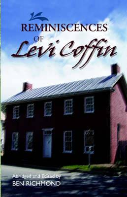 Reminiscences of Levi Coffin