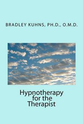 Hypnotherapy for the Therapist