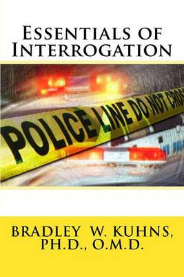 Essentials of Interrogation