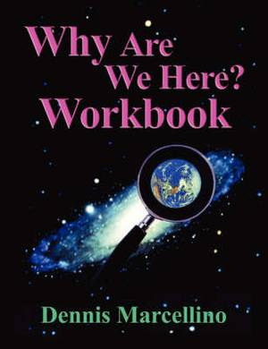 Why Are We Here Workbook