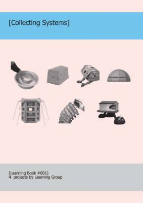 Collecting Systems: Learning Book #001