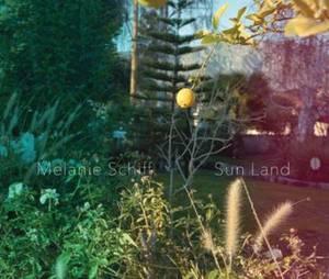 Melanie Schiff - Sun Land