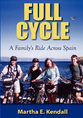 Full Cycle, a Family's Ride Across Spain