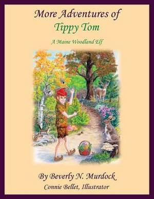 More Adventures of Tippy Tom