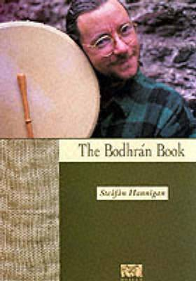 Steafan Hannigan: The Bodhran Book