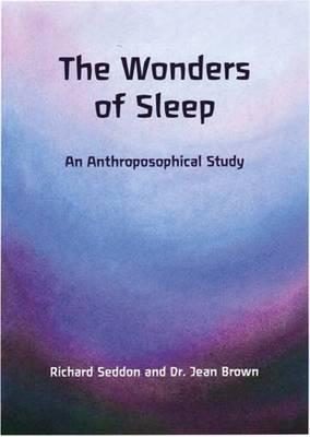 The Wonders of Sleep: An Anthroposophical Study