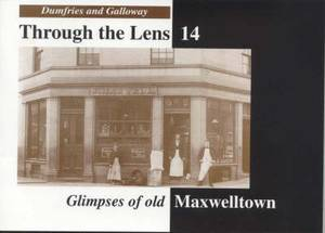 Glimpses of Old Maxwelltown