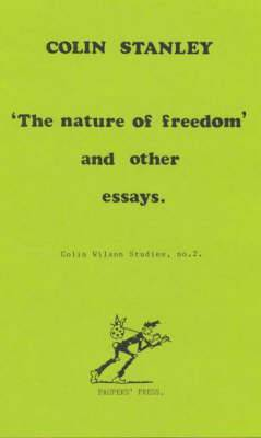 Nature of Freedom and Other Essays