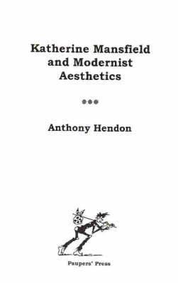 Katherine Mansfield and Modernist Aesthetics