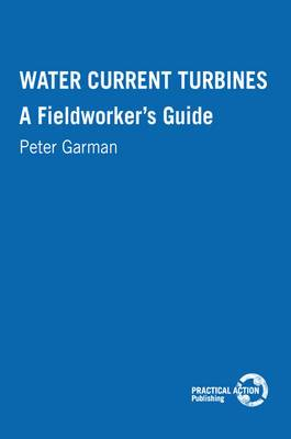 Water Current Turbines: A fieldworkers guide