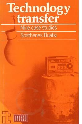 Technology Transfer: Nine Case Studies