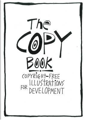 The Copy Book: Copyright-free Illustrations for Development