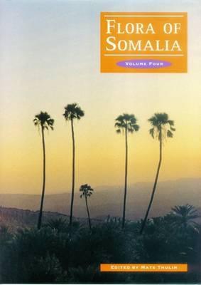 Flora of Somalia: Angiospermae (Hydrocharitaceae-Pandanaceae): Volume 4