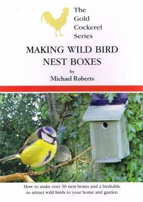 Making Wild Bird Nest Boxes