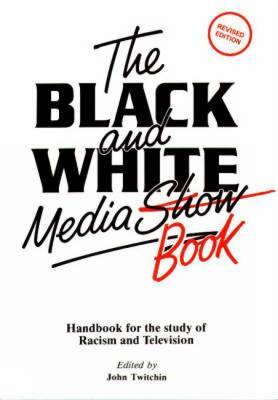 The Black and White Media Book
