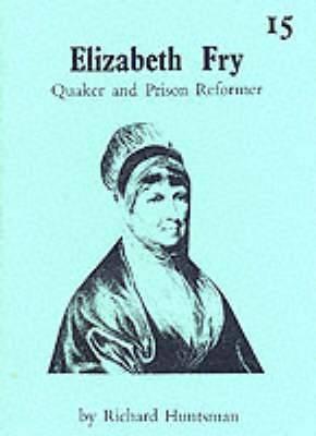 Elizabeth Fry, 1780-1845
