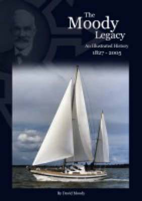 The Moody Legacy: An Illustrated History 1827-2005